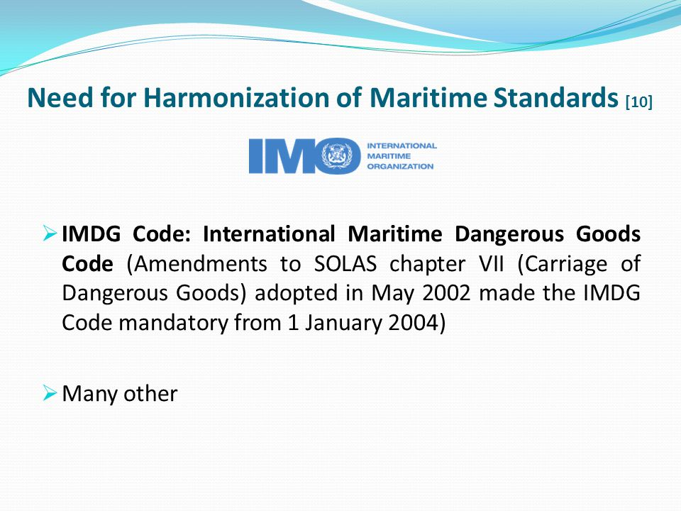 Need for Harmonization of Maritime Standards [10]